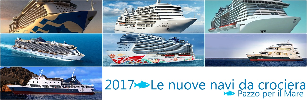 2017 ecco quali saranno le nuove navi da crociera pazzo for Quali cabine sono disponibili sulle navi da crociera